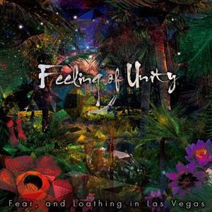 <CD> Fear,and Loathing in Las Vegas / Feeling of Unity