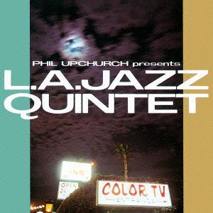<CD> L.A.ジャズ・クインテット / フィル・アップチャーチ・プレゼンツ L.A.ジャズ・クインテット