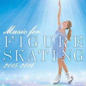 【CD】 フィギュア・スケート・ミュージック 2015-2016