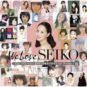 <CD> 松田聖子 / We Love SEIKO(-35th Anniversary 松田聖子究極オールタイムベスト 50Songs-)(通常盤)