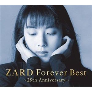 ZARD Forever Best ~25th Anniversary~
