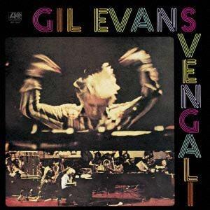 <CD> ギル・エヴァンス / スヴェンガリ<SHM-CD>