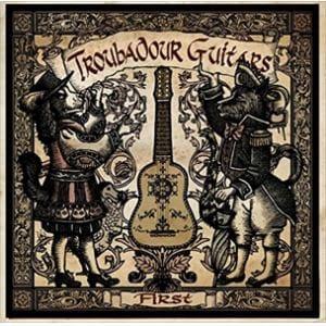 <CD> トルバドール ギターズ / TROUBADOUR GUITARS FIRST