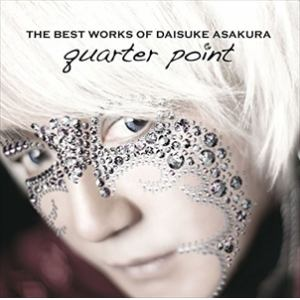 <CD> 浅倉大介 / THE BEST WORKS OF DAISUKE ASAKURA quarter point