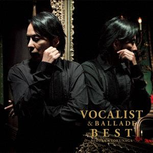 <CD> 徳永英明 / VOCALIST & BALLADE BEST
