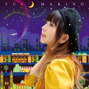 <CD> 牧野由依 / ウイークエンド・ランデヴー/What A Beautiful World(初回生産限定盤B)(DVD付)