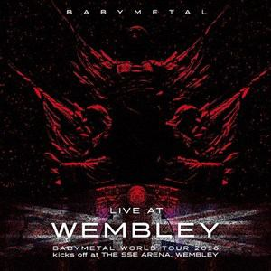 <CD> BABYMETAL / 「LIVE AT WEMBLEY」 BABYMETAL WORLD TOUR 2016 kicks off at THE SSE ARENA, WEMBLEY