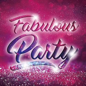<CD> Fabulous Party