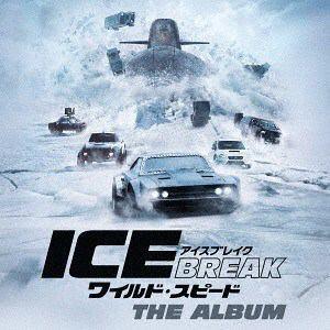<CD> ワイルド・スピード アイスブレイク