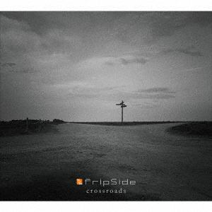 <CD> fripSide / crossroads(初回限定盤)(2Blu-ray Disc付)