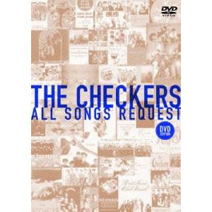 <DVD> チェッカーズ / THE CHECKERS ALL SONGS REQUEST-DVD EDITION-