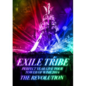 【BLU-R】EXILE TRIBE PERFECT YEAR LIVE TOUR TOWER OF WISH 2014 ~THE REVOLUTION~(初回限定盤)(5Blu-ray Disc)