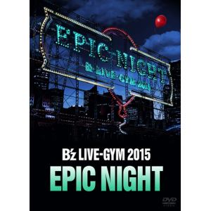 【DVD】 B´z / B´z LIVE-GYM 2015 -EPIC NIGHT-
