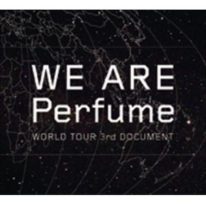 【DVD】WE ARE Perfume -WORLD TOUR 3rd DOCUMENT(初回限定盤)