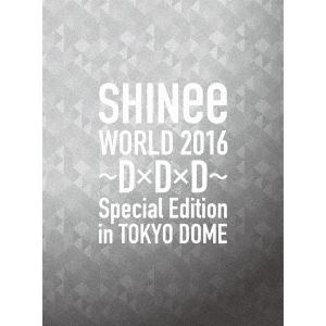 <BLU-R> SHINee / SHINee WORLD 2016~D×D×D~ Special Edition in TOKYO(初回限定盤)