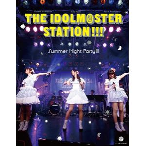 【BLU-R】THE IDOLM@STER STATION!!! Summer Night Party!!!