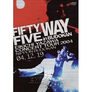 <DVD> 矢沢永吉 / FIFTY FIVE WAY in BUDOKAN