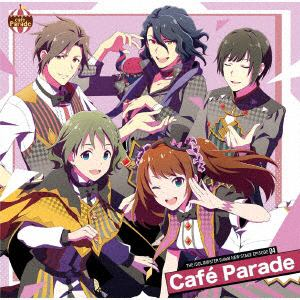 【CD】THE IDOLM@STER SideM NEW STAGE EPISODE:04 Cafe Parade