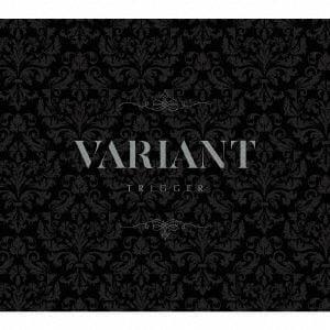 "【CD】TRIGGER / TRIGGER 2nd Album ""VARIANT""(初回限定盤A)"