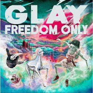 【CD】GLAY / FREEDOM ONLY(DVD付)