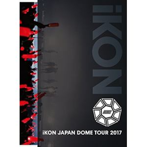 <DVD> iKON / iKON JAPAN DOME TOUR 2017(初回生産限定盤)