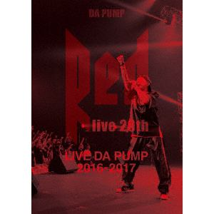 "<DVD> DA PUMP / LIVE DA PUMP 2016-2017""RED~live 20th~"""