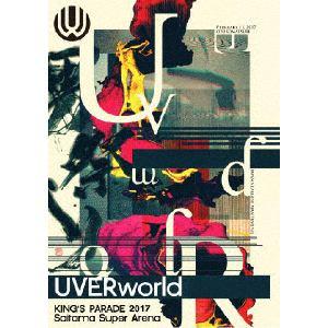 <DVD> UVERworld / UVERworld KING'S PARADE 2017 Saitama Super Arena