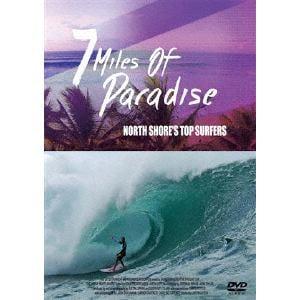 <DVD> セブン・マイルズ・オブ・パラダイス ノースショアズ・トップ・サーファーズ