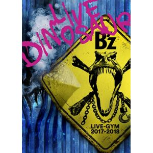 """<BLU-R> B'z / B'z LIVE-GYM 2017-2018""""LIVE DINOSAUR"""""""
