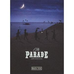 【BLU-R】 BUCK-TICK /  THE PARADE ~30th anniversary~(完全生産限定盤)