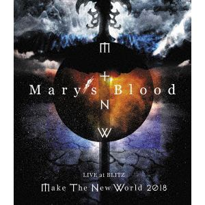 【BLU-R】 Mary´s Blood / LIVE at BLITZ ~Make The New World Tour 2018~