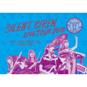 "<BLU-R> Silent Siren / 天下一品 presents SILENT SIREN LIVE TOUR 2018~""Girls will be Bears"" TOUR~ @ 豊洲PIT(初回限定盤)"