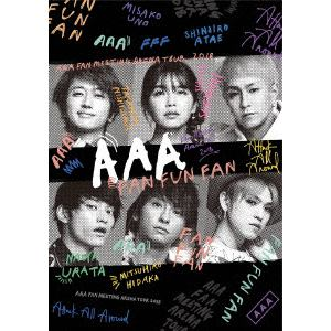 <DVD> AAA / AAA FAN MEETING ARENA TOUR 2018 ~FAN FUN FAN~
