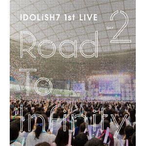 【BLU-R】 アイドリッシュセブン 1st LIVE「Road To Infinity」Day2