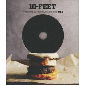 <BLU-R> 10-FEET / OF THE KIDS, BY THE KIDS, FOR THE KIDS! Ⅶ(通常盤)