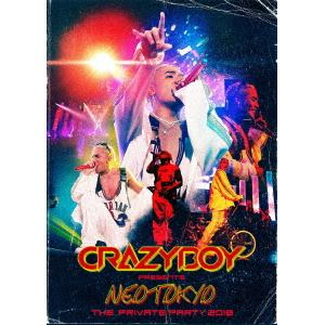 <BLU-R> CRAZYBOY / CRAZYBOY presents NEOTOKYO ~THE PRIVATE PARTY 2018~(Blu-ray Disc)