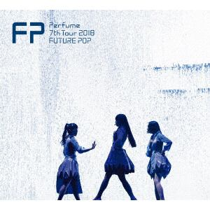 <DVD> Perfume / Perfume 7th Tour 2018 「FUTURE POP」(初回限定盤)