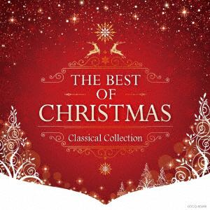 <CD> THE BEST OF CHRISTMAS-CLASSICAL COLLECTION-