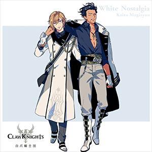 <CD> Claw Knights / White Nostalgia(初回限定盤C)