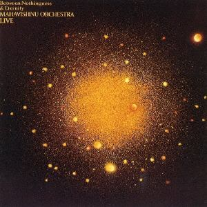 <CD> ジョン・マクラフリン&マハヴィシュヌ・オーケストラ / 虚無からの飛翔