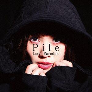 <CD> Pile / Lost Paradise(初回限定盤A)(DVD付)