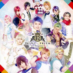 <CD> 舞台KING OF PRISM-Over the Sunshine!-