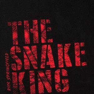 <CD> リック・スプリングフィールド / スネイク・キング