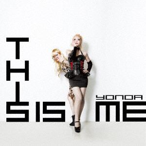 【CD】 YONOA / This Is Me