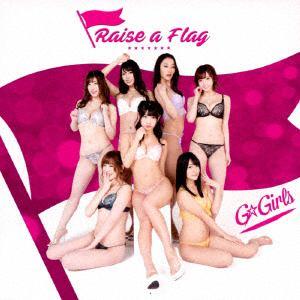 <CD> G☆Girls / Raise a Flag(Type-B)
