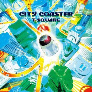 <CD> T-SQUARE / CITY COASTER(DVD付)