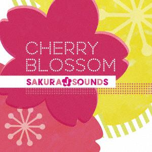 <CD> SAKURA J SOUNDS / CHERRY BLOSSOM