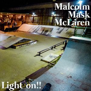 <CD> Malcolm Mask McLaren / Light on!!