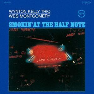 <CD> ウェス・モンゴメリー / ハーフ・ノートのウェス・モンゴメリーとウィントン・ケリー