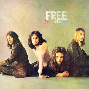 <CD> フリー / ファイアー・アンド・ウォーター